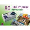 Weltreligionen -80 Bild-Impulse-1