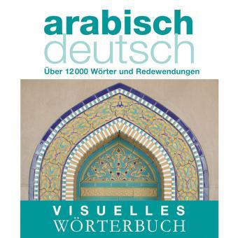 Visuelles Wörterbuch: arabisch – deutsch
