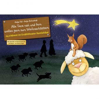 Kamishibai-Bildkarten, Alle Tiere nah und fern wollen gern zum Weihnachtsstern