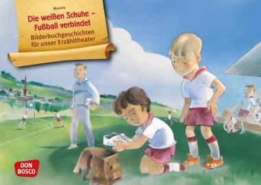Kamishibai-Bildkarten, Die weißen Schuhe – Fußball verbindet