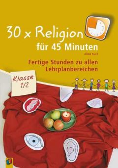 Religion in 45 Minuten Klasse 1/2