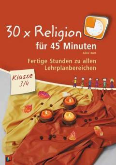 Religion in 45 Minuten Klasse 3/4