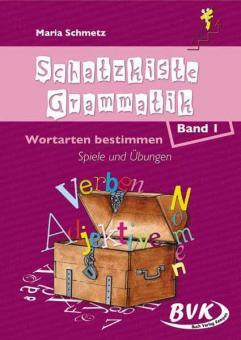 Schatzkiste Grammatik Band 1: Spiele und Übungen
