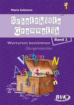 Schatzkiste Grammatik Band 2: Übungsmaterialien