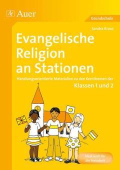 Evangelische Religion an Stationen Klassen 1 und 2