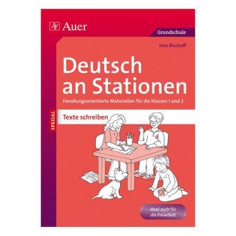 Deutsch an Stationen Texte schreiben Klasse 1– 2