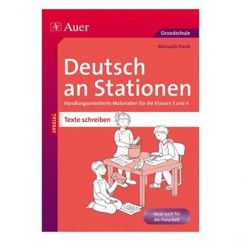 Deutsch an Stationen Texte schreiben Klasse 3 – 4