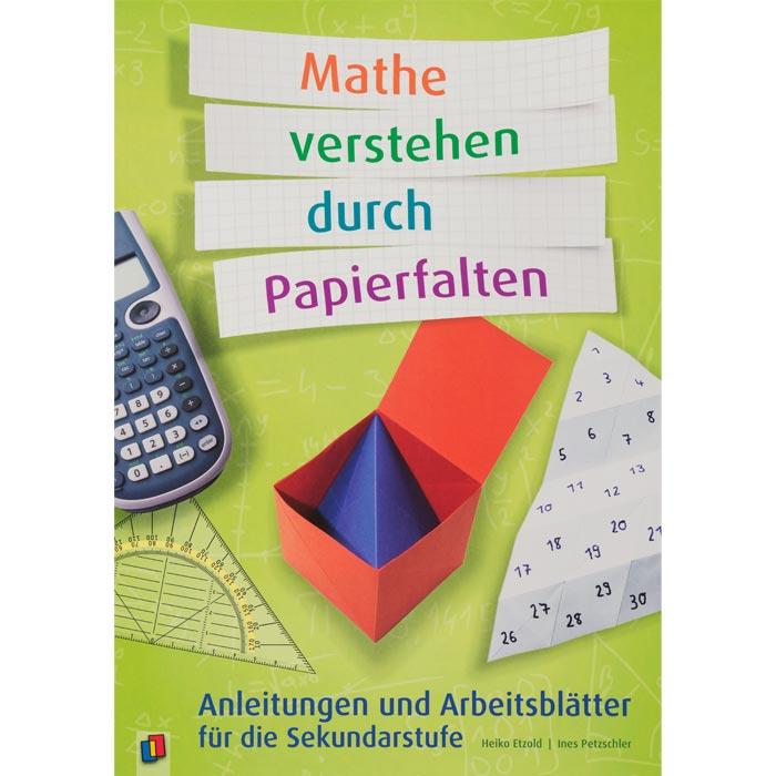 Mathe verstehen durch Papierfalten - Anleitungen und Arbeitsblätter ...